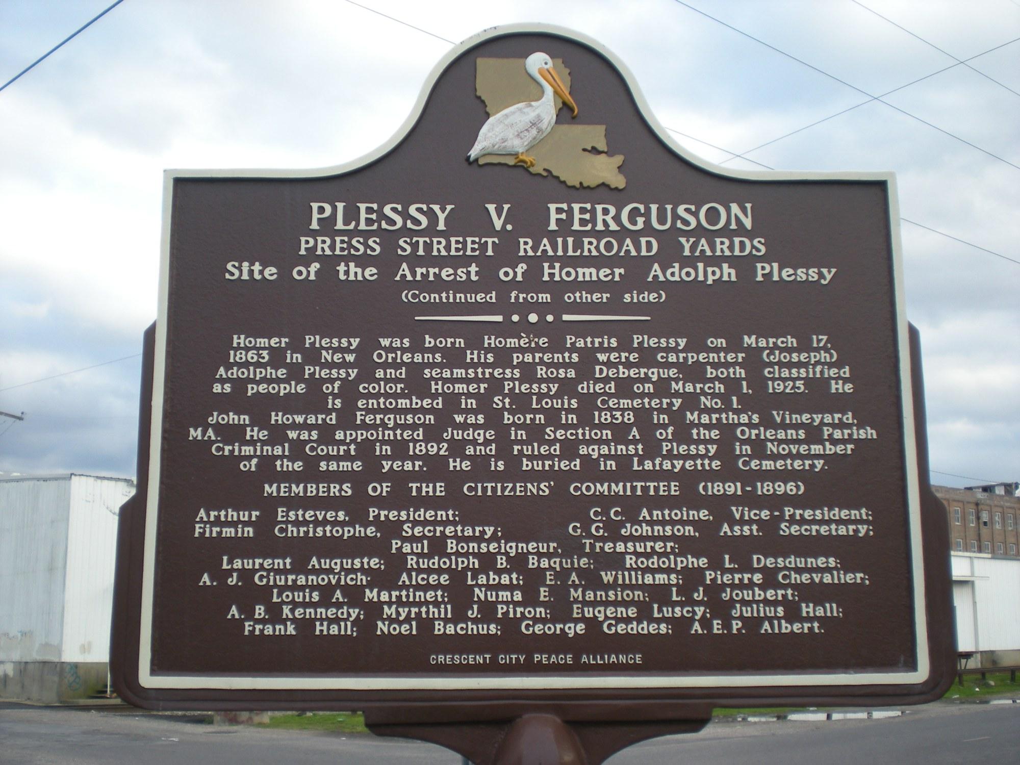 Plessy v. Ferguson: The Supreme Court's Most Notorious Decision